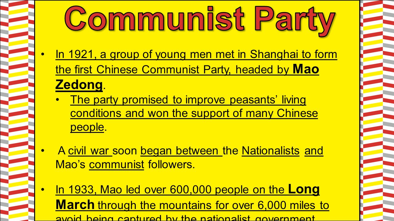 Communist Party In 1921, a group of young men met in Shanghai to form the first Chinese Communist Party, headed by Mao Zedong.