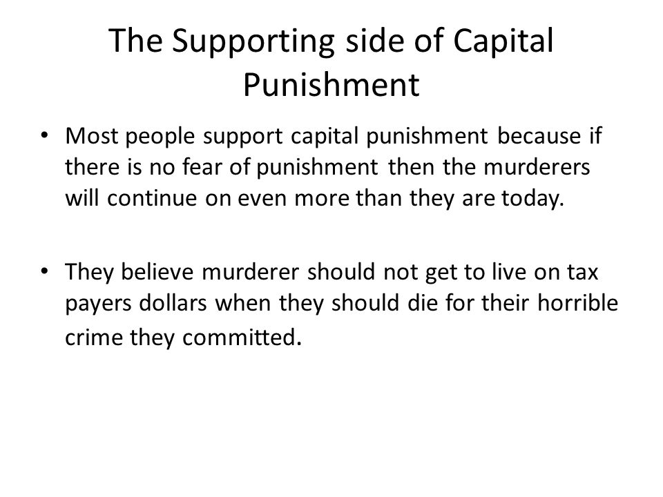 The Supporting side of Capital Punishment