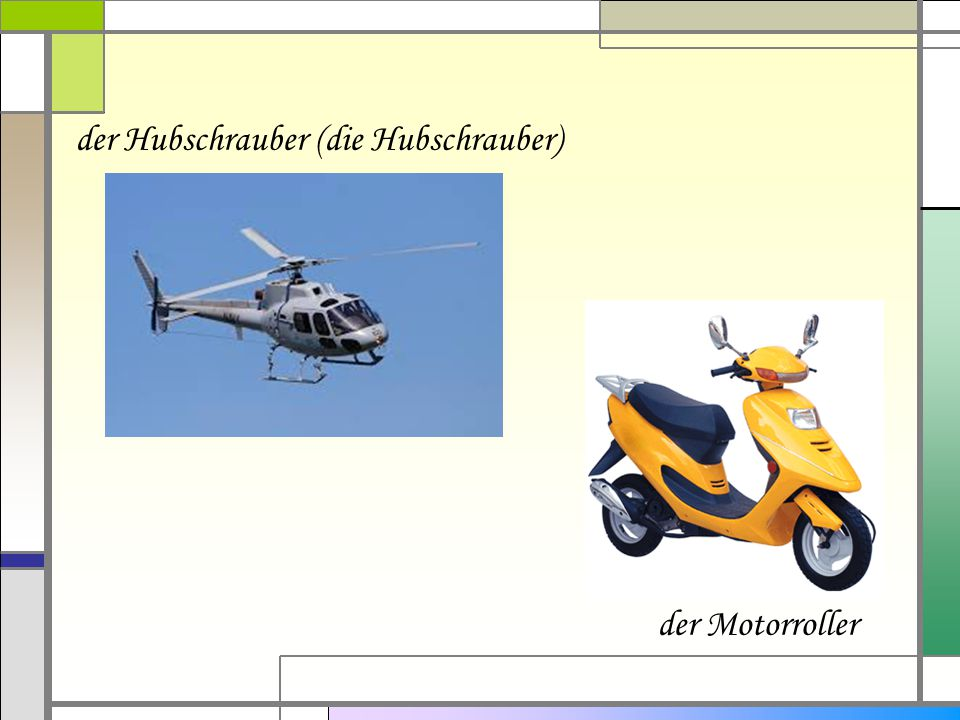 der Hubschrauber (die Hubschrauber)
