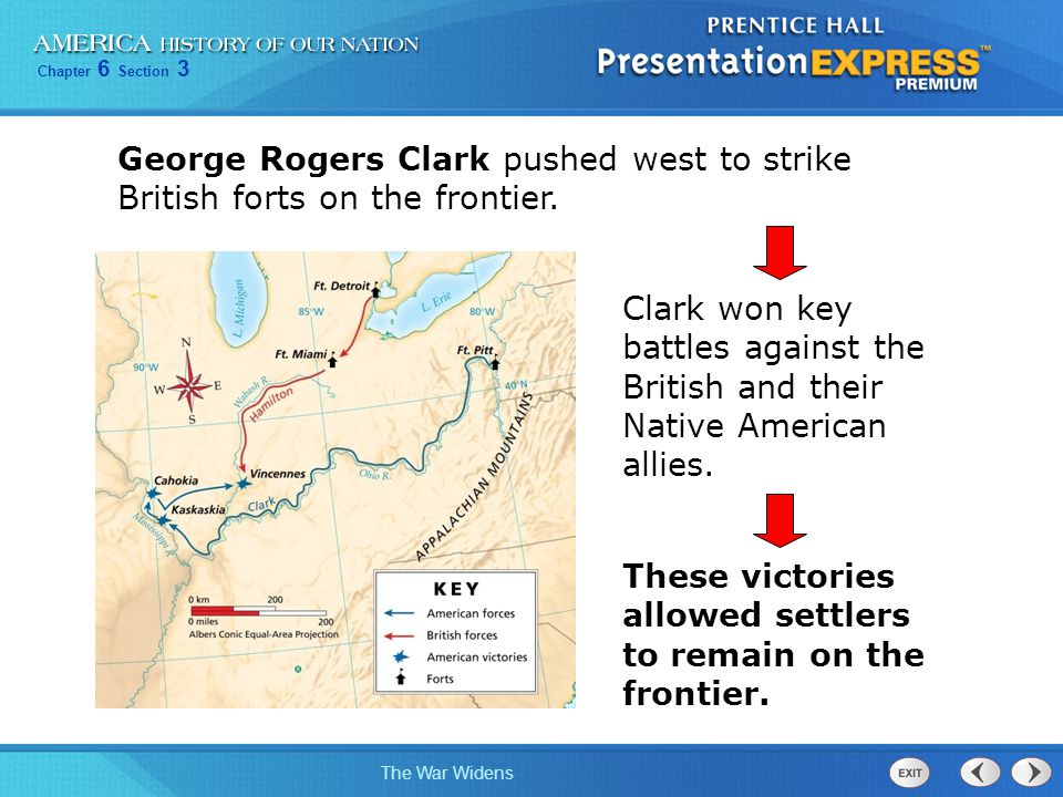 George Rogers Clark pushed west to strike British forts on the frontier.