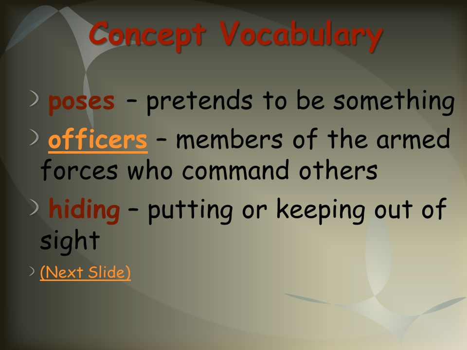 Concept Vocabulary poses – pretends to be something