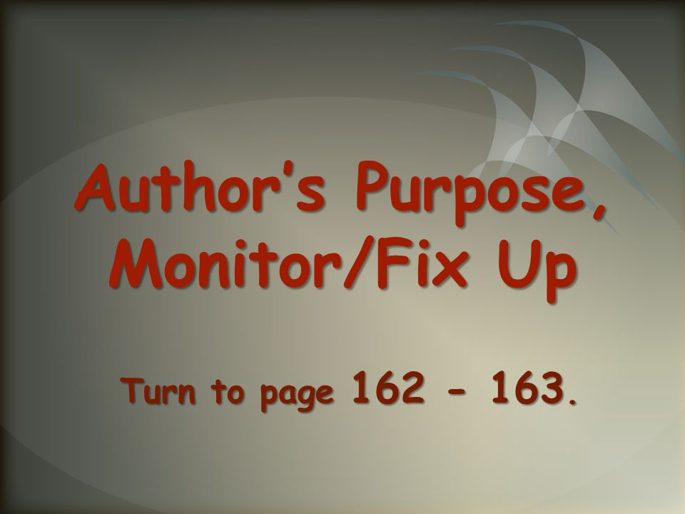 Author's Purpose, Monitor/Fix Up Turn to page