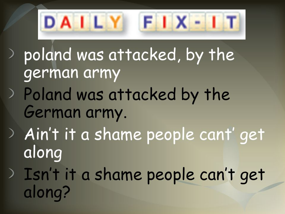 poland was attacked, by the german army