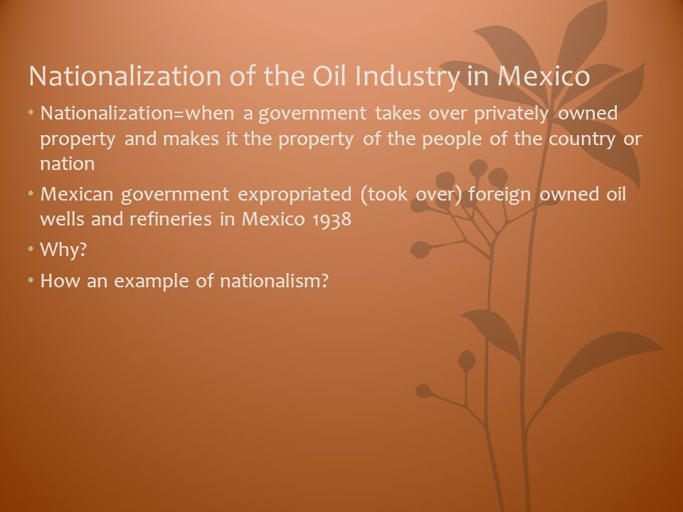 Nationalization of the Oil Industry in Mexico