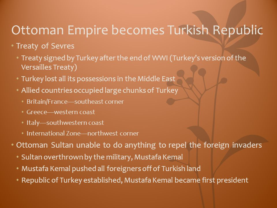 Ottoman Empire becomes Turkish Republic