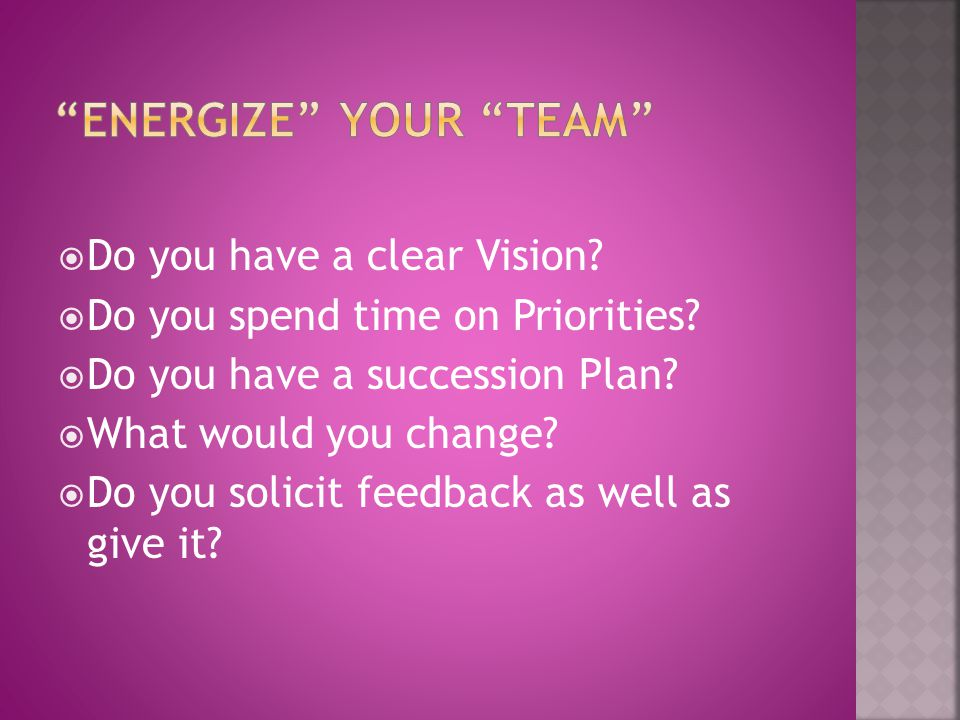 Energize your Team
