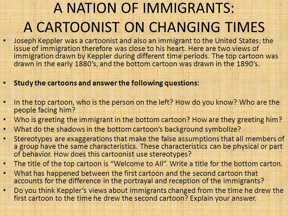 A NATION OF IMMIGRANTS: A CARTOONIST ON CHANGING TIMES