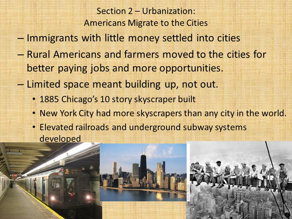 Section 2 – Urbanization: Americans Migrate to the Cities