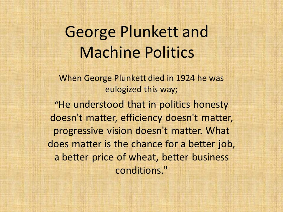 George Plunkett and Machine Politics
