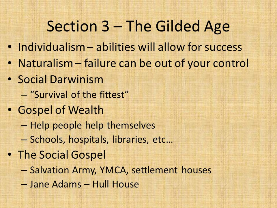 Section 3 – The Gilded Age