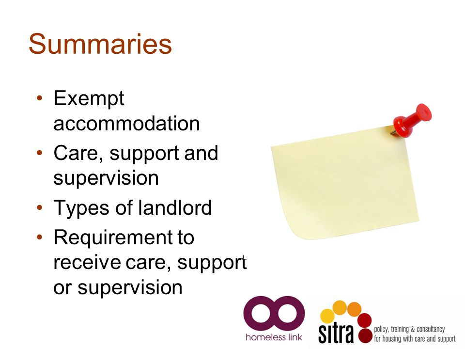 Summaries Exempt accommodation Care, support and supervision