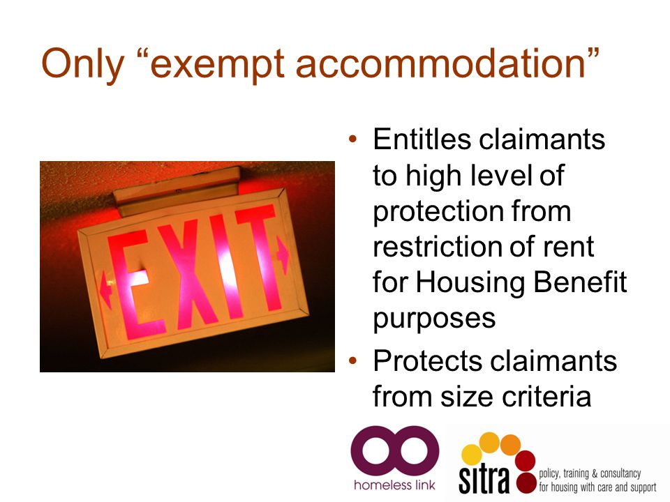 Only exempt accommodation