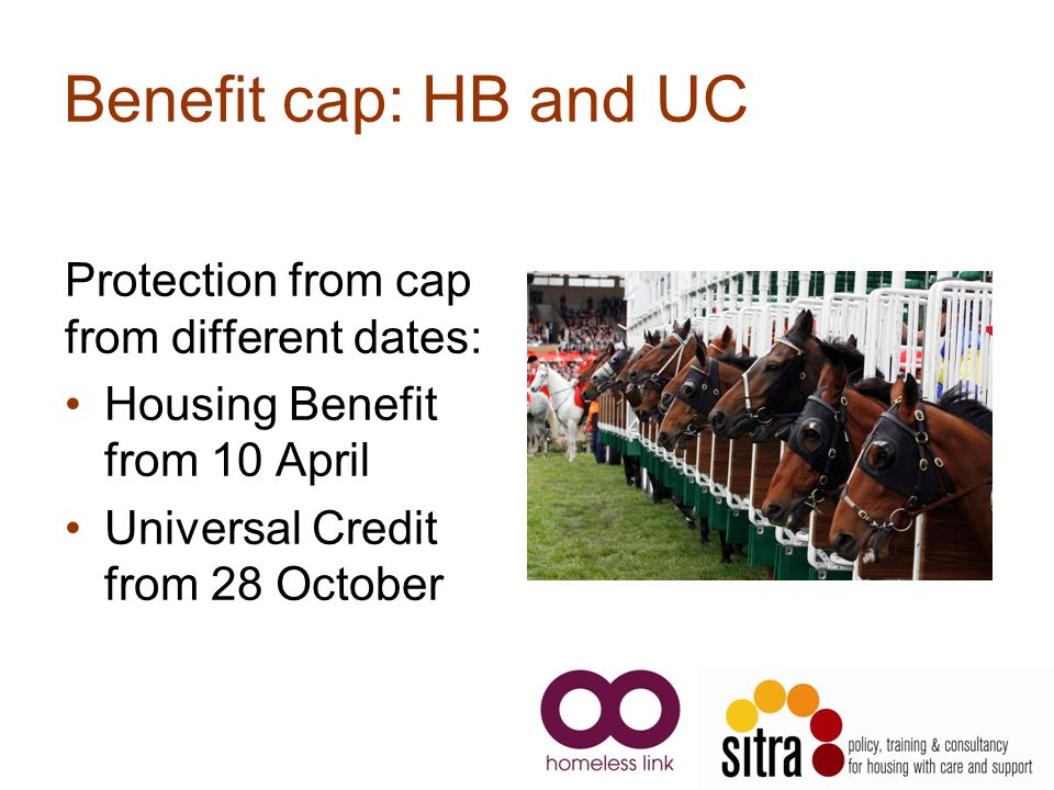 Benefit cap: HB and UC Protection from cap from different dates: