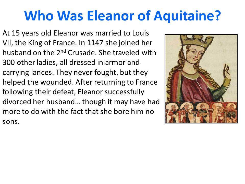 Who Was Eleanor of Aquitaine