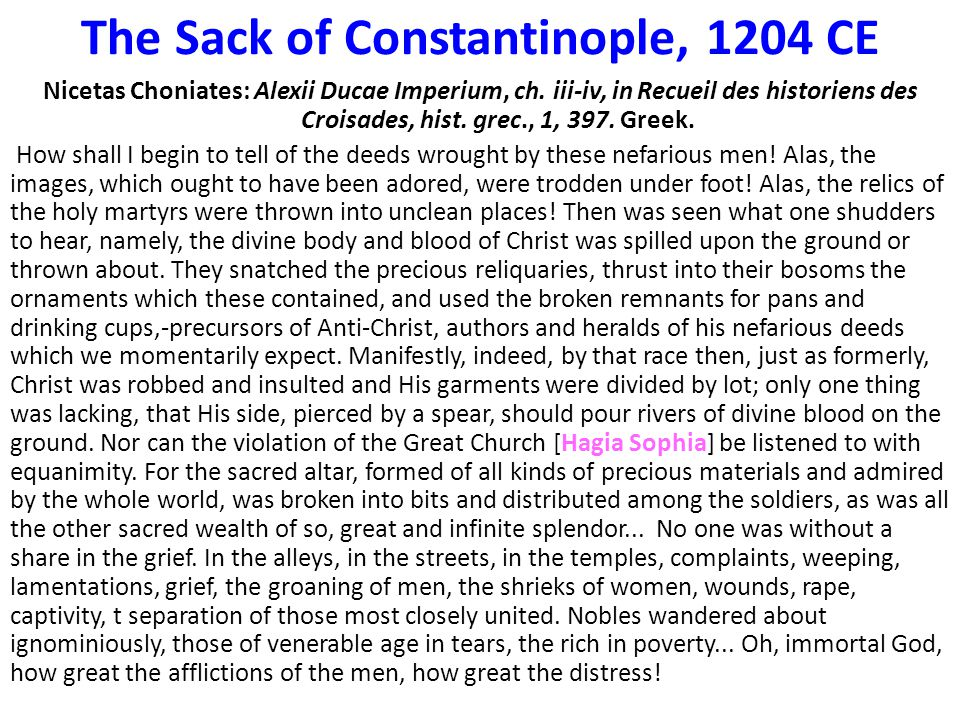 The Sack of Constantinople, 1204 CE