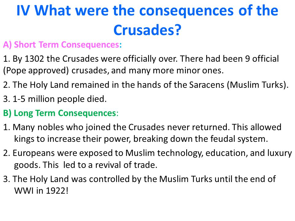 IV What were the consequences of the Crusades