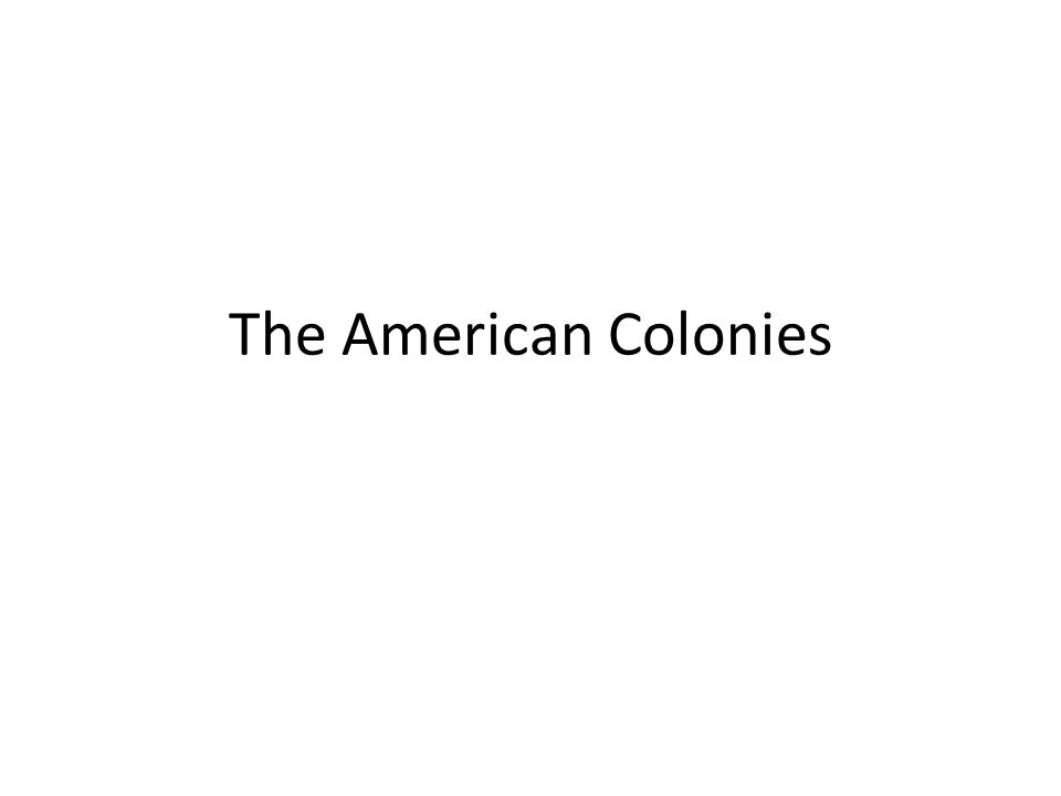 The American Colonies