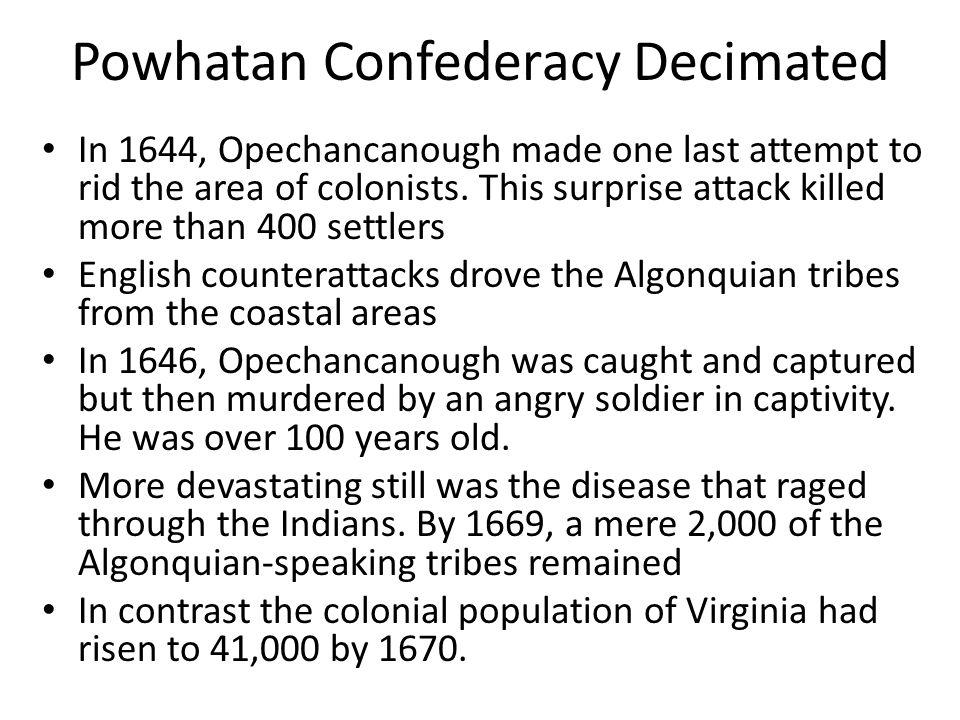 Powhatan Confederacy Decimated