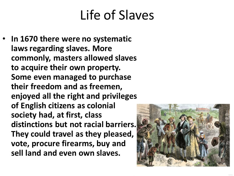 Life of Slaves