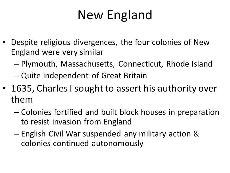 New England 1635, Charles I sought to assert his authority over them