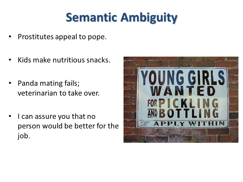 Semantic Ambiguity Prostitutes appeal to pope.