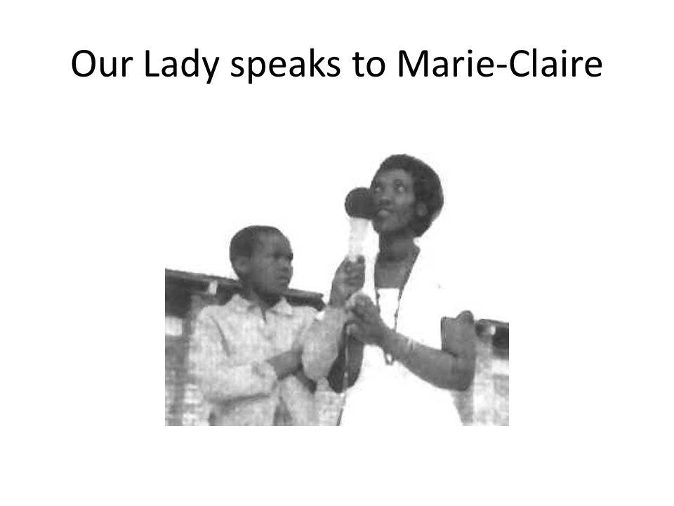 Our Lady speaks to Marie-Claire