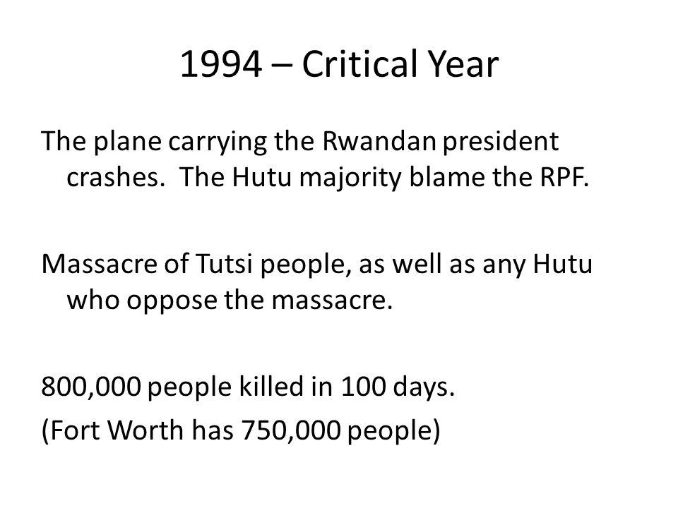 1994 – Critical Year