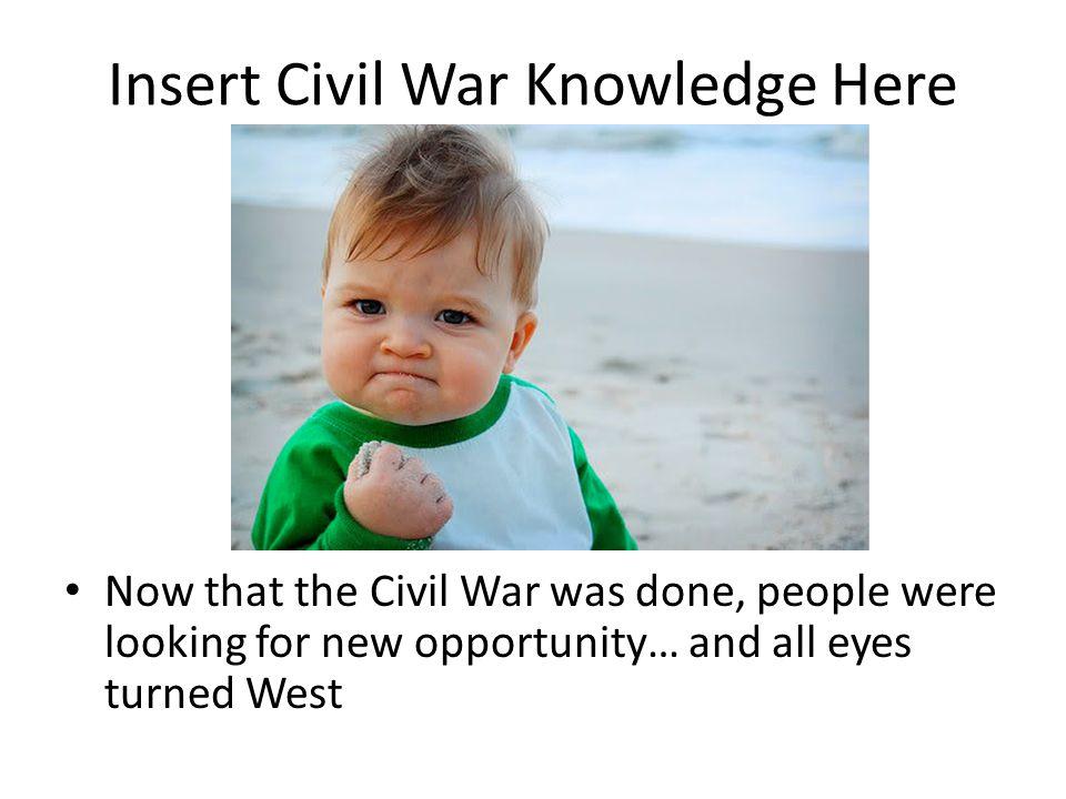 Insert Civil War Knowledge Here