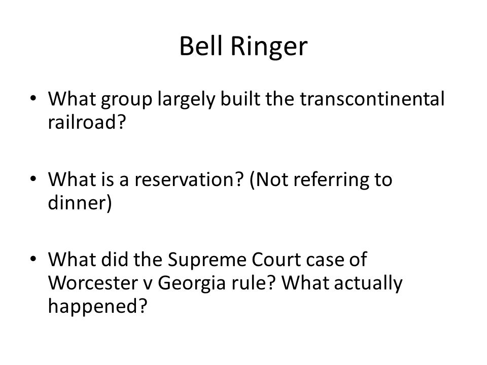 Bell Ringer What group largely built the transcontinental railroad