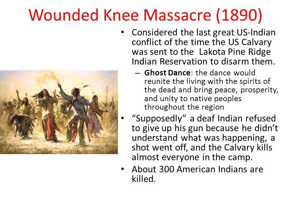 Wounded Knee Massacre (1890)
