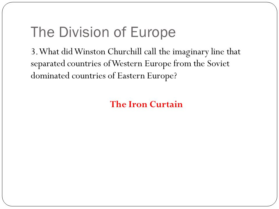 The Division of Europe