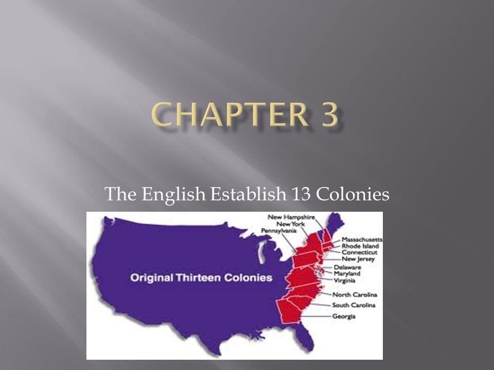 The English Establish 13 Colonies
