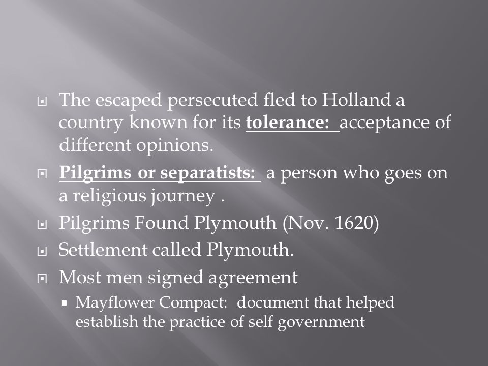 Pilgrims or separatists: a person who goes on a religious journey .