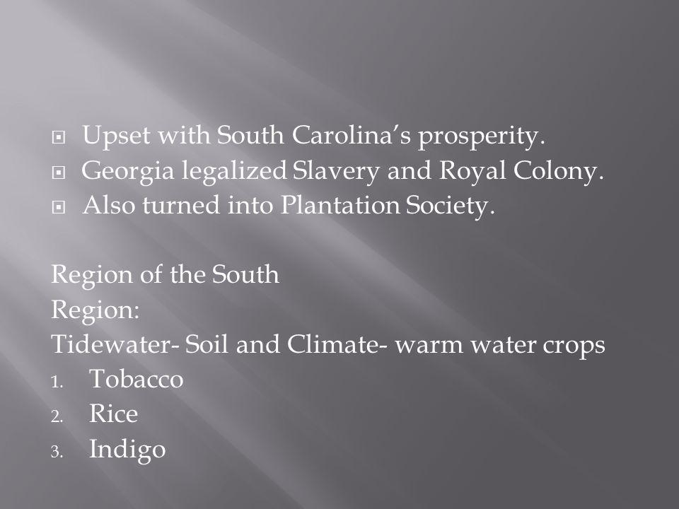 Upset with South Carolina's prosperity.