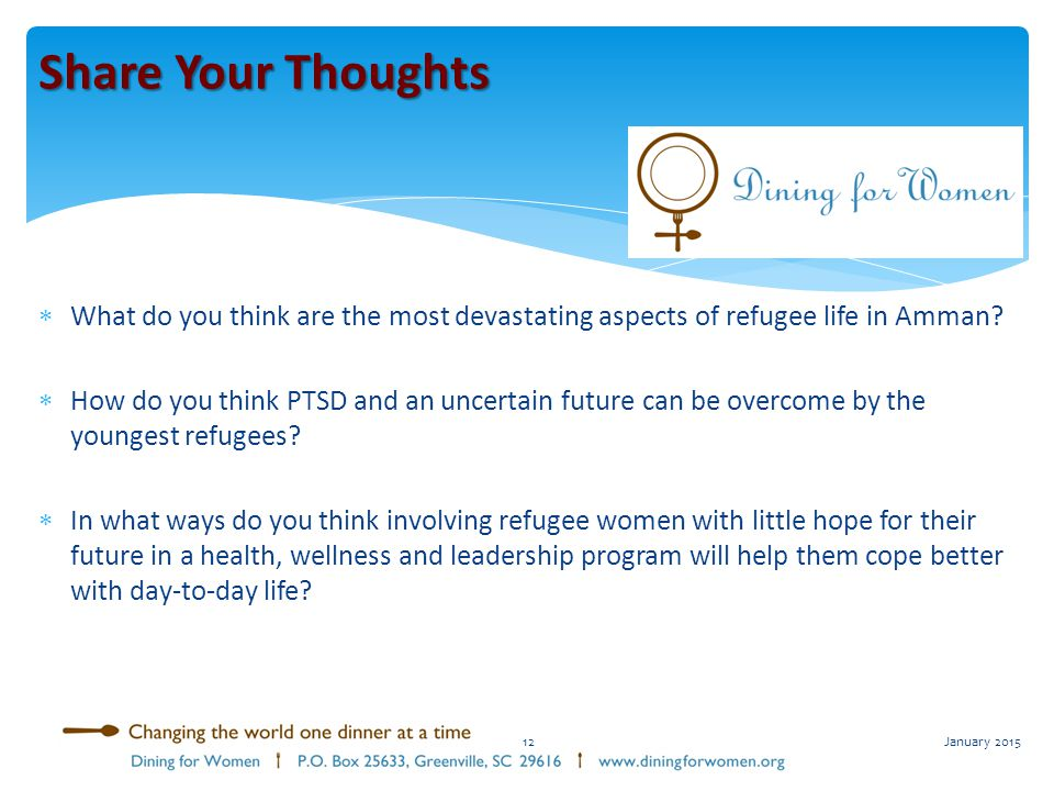 Share Your Thoughts What do you think are the most devastating aspects of refugee life in Amman