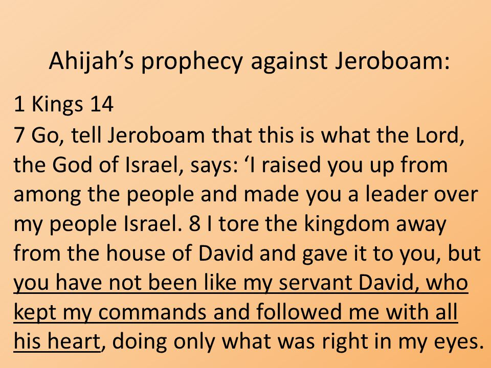Ahijah's prophecy against Jeroboam:
