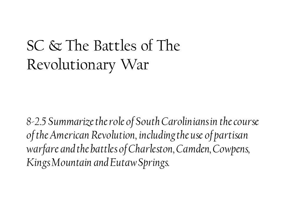 SC & The Battles of The Revolutionary War 8-2