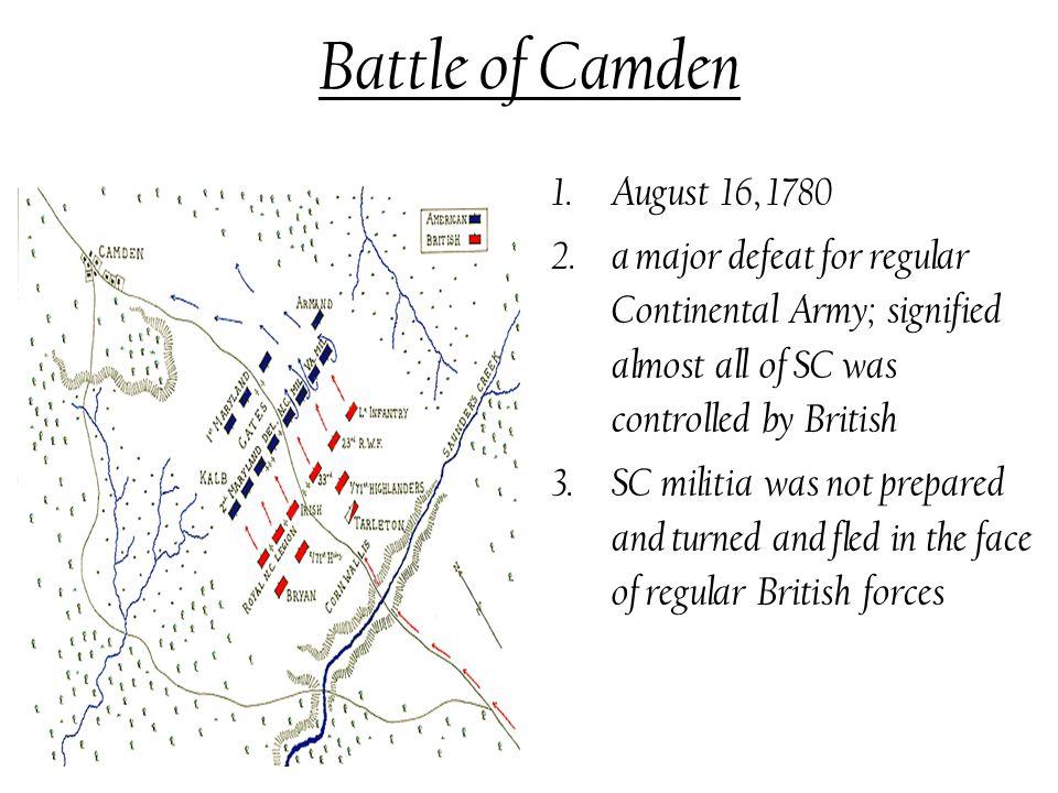 Battle of Camden August 16, 1780