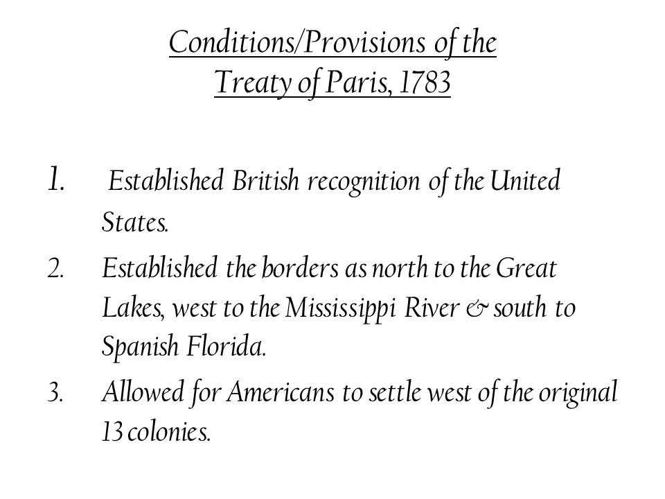 Conditions/Provisions of the Treaty of Paris, 1783