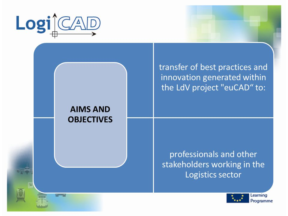 professionals and other stakeholders working in the Logistics sector