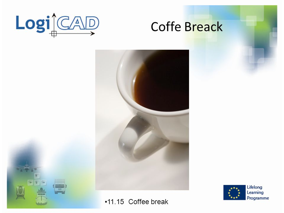 Coffe Breack 11.15 Coffee break