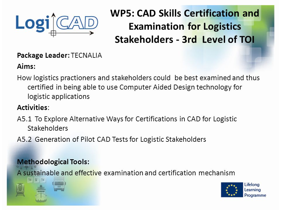 WP5: CAD Skills Certification and Examination for Logistics Stakeholders - 3rd Level of TOI
