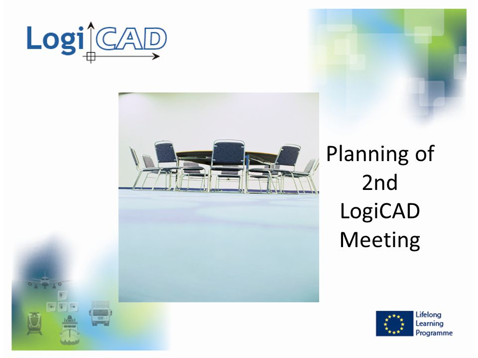 Planning of 2nd LogiCAD Meeting
