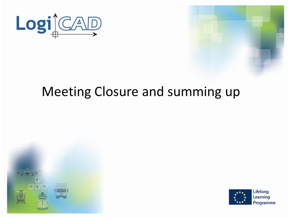 Meeting Closure and summing up
