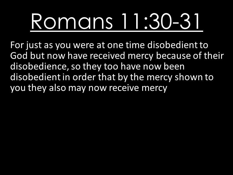 Romans 11:30-31