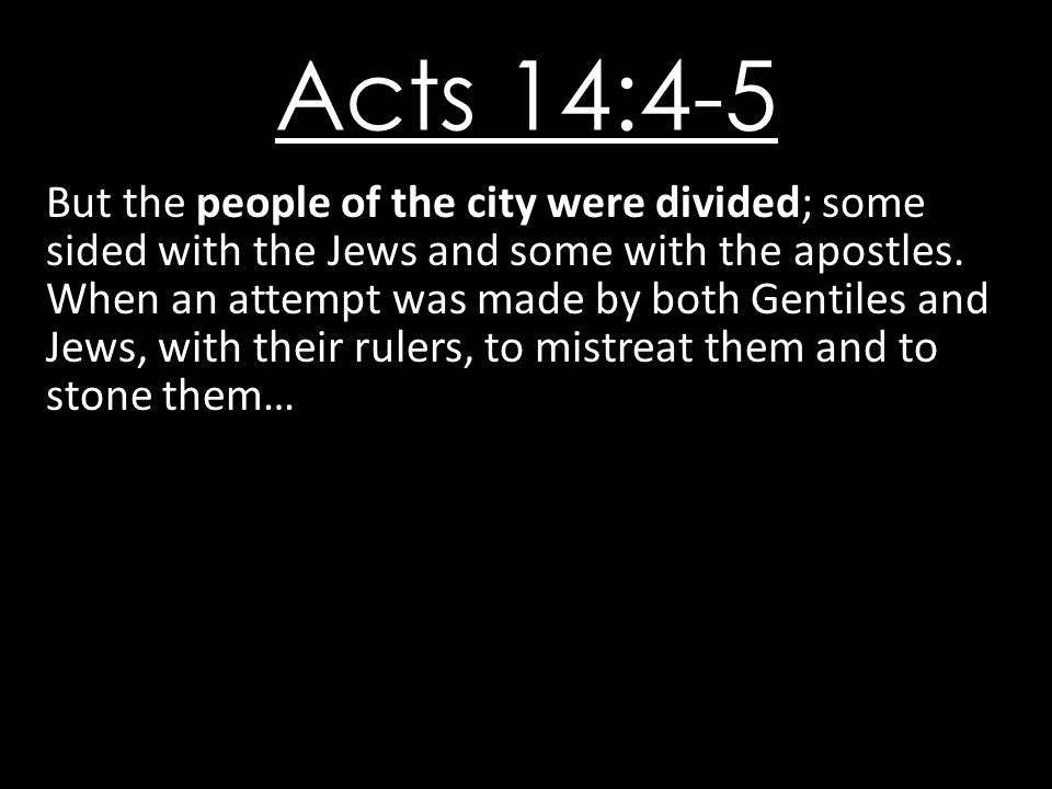 Acts 14:4-5