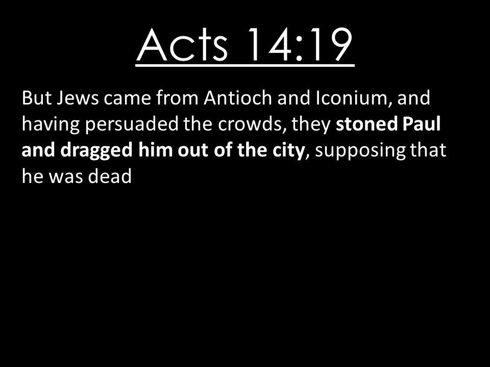 Acts 14:19