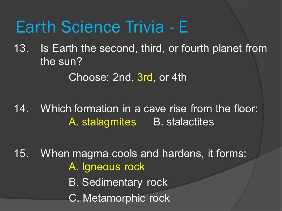 Earth Science Trivia - E