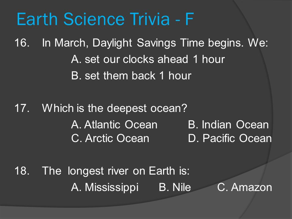 Earth Science Trivia - F