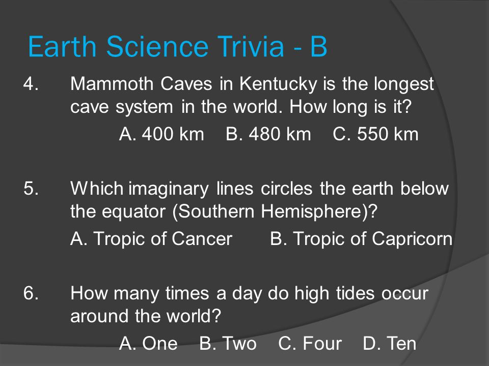 Earth Science Trivia - B